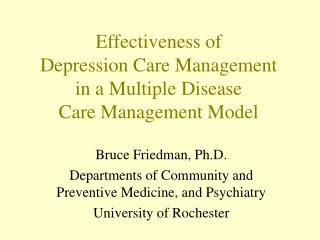 Effectiveness of  Depression Care Management in a Multiple Disease  Care Management Model