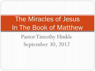 The Miracles of Jesus In The Book of Matthew