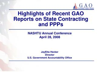 Highlights of Recent GAO Reports on State Contracting and PPPs