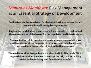 Manizales Manifesto :  Risk Management is an Essential Strategy of Development