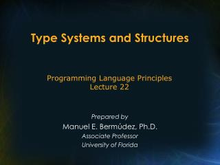 Type Systems and Structures