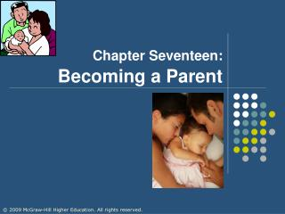 Chapter Seventeen: Becoming a Parent