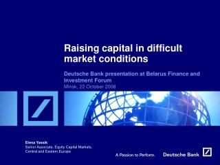 Raising capital in difficult market conditions
