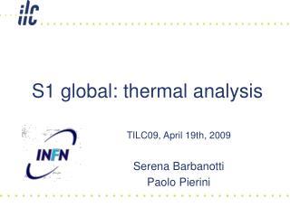 S1 global: thermal analysis