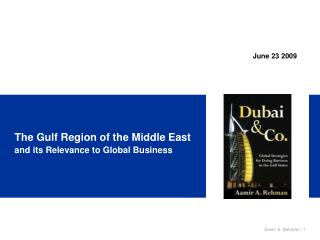 The Gulf Region of the Middle East and its Relevance to Global Business