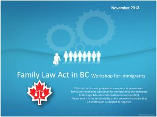 Family Law  Act in  BC  Workshop for  Immigrants