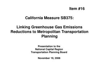 Presentation to the  National Capital Region Transportation Planning Board November 19, 2008