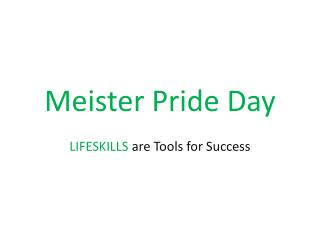 Meister Pride Day