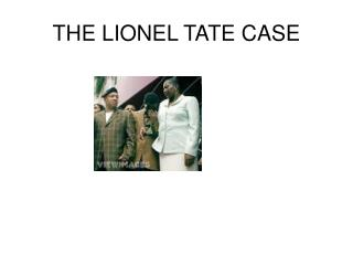 THE LIONEL TATE CASE