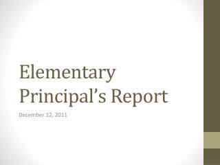 Elementary Principal's Report