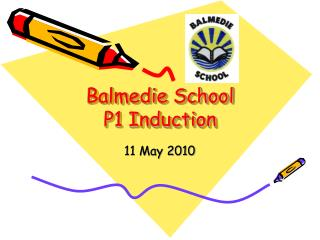 Balmedie  School P1 Induction