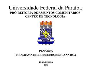 Universidade Federal da Paraíba PRÓ-REITORIA DE ASSUNTOS COMUNITÁRIOS CENTRO DE TECNOLOGIA
