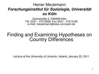 Heiner Meulemann Forschungsinstitut für Soziologie, Universität zu Köln