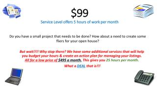 $99 Service Level offers 5 hours of work per month