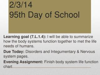 2/3/14 95th Day of School