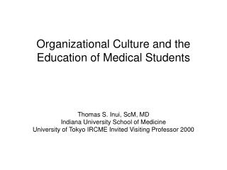 Organizational Culture and the Education of Medical Students