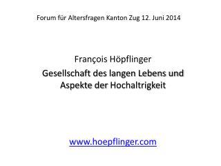 Forum für Altersfragen Kanton Zug 12. Juni 2014