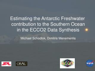 Estimating the Antarctic Freshwater  contribution to the Southern Ocean