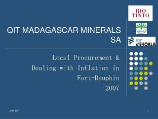 QIT MADAGASCAR MINERALS SA