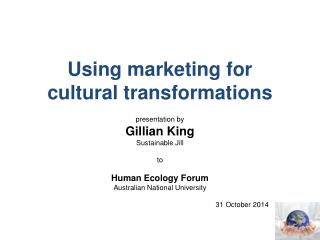 Using marketing for  cultural transformations