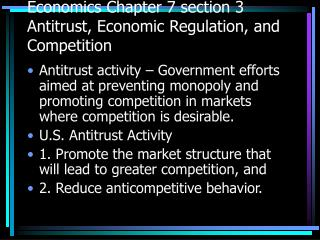 Economics Chapter 7 section 3  Antitrust, Economic Regulation, and Competition