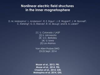 Nonlinear electric field structures  in the inner magnetosphere