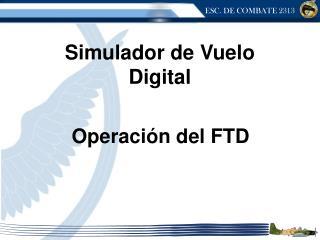 Operación del FTD
