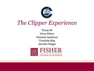 The Clipper Experience