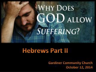 Gardiner Community Church October 12, 2014
