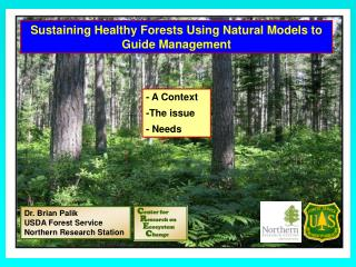 Sustaining Healthy Forests Using Natural Models to Guide Management