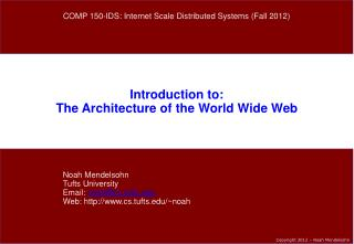 Introduction to: The Architecture of the World Wide Web