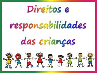 Direitos e responsabilidades das crianças