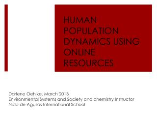 HUMAN POPULATION DYNAMICS USING ONLINE RESOURCES