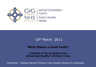 What Makes a Good Audit? Institute of Rural Health Care Advancing Quality in Primary Care
