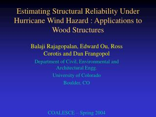 Estimating Structural Reliability Under Hurricane Wind Hazard : Applications to Wood Structures
