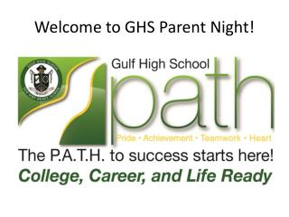 Welcome to GHS Parent Night!
