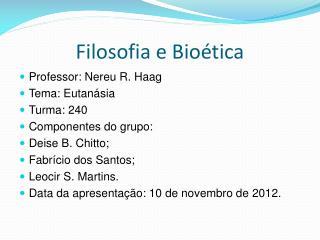 Filosofia e Bio�tica