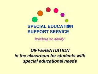 DIFFERENTIATION  in the classroom for students with  special educational needs