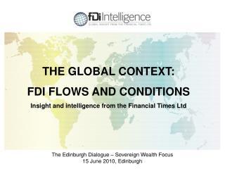 The Edinburgh Dialogue – Sovereign Wealth Focus 15 June 2010, Edinburgh