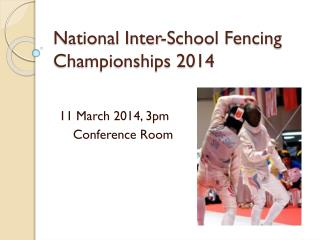National Inter-School Fencing Championships 2014