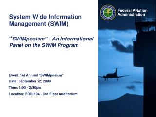 "Event :  1st Annual ""SWIMposium"" Date: September 22, 2009 Time: 1:00 - 2:30pm"