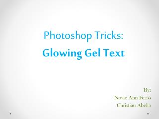 Photoshop Tricks: Glowing Gel Text
