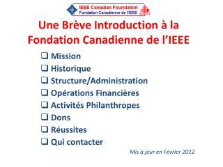 Une Brève  Introduction  à  la Fondation Canadienne  de  l'IEEE
