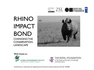 rhino impact Bond changing the conservation landscape
