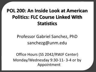 POL 200: An Inside Look at American Politics: FLC Course Linked With Statistics
