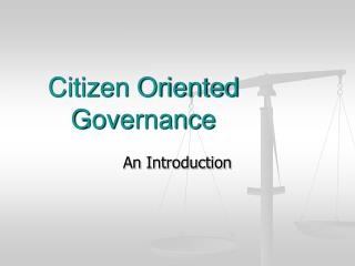 Citizen Oriented Governance