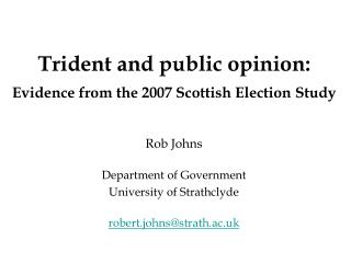 Trident and public opinion: Evidence from the 2007 Scottish Election Study