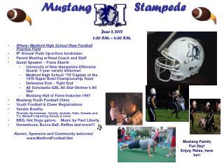Mustang Stampede June 2, 2012 1:00 P.M. – 4:00 P.M.
