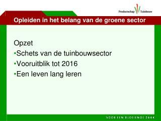 Opleiden in het belang van de groene sector
