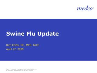 Swine Flu Update